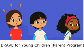 NEW: Brave for Young Children (Parent Program)